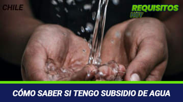 Cómo saber si tengo Subsidio de Agua