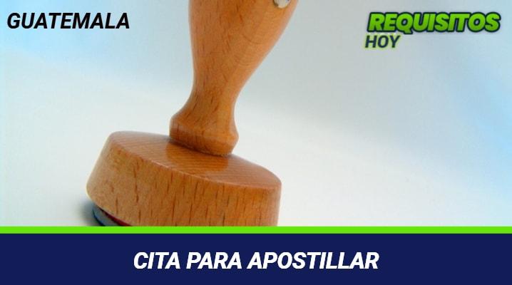 CITA PARA APOSTILLAR GUATEMALA