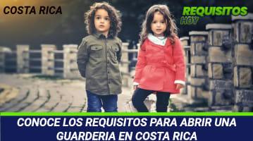 Requisitos para abrir una guardería en Costa Rica
