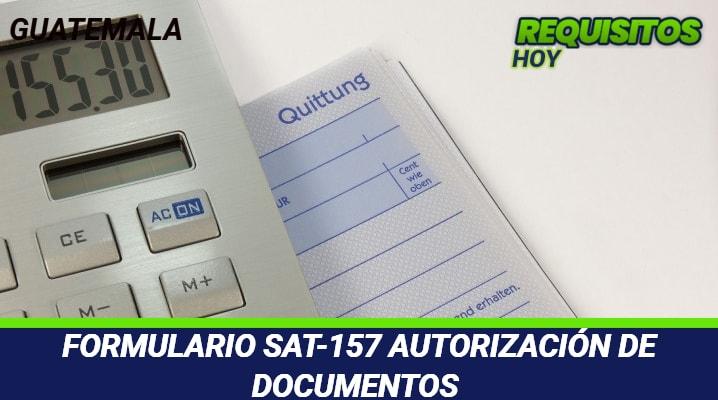 Formulario SAT-157 Autorización de Documentos