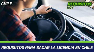 Requisitos para sacar la Licencia en Chile