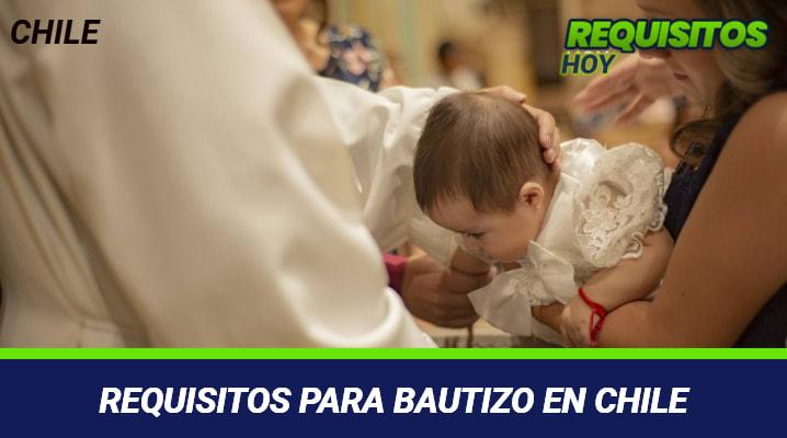 Requisitos para Bautizo en Chile