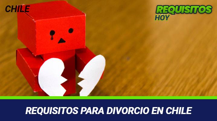 Requisitos para Divorcio en Chile