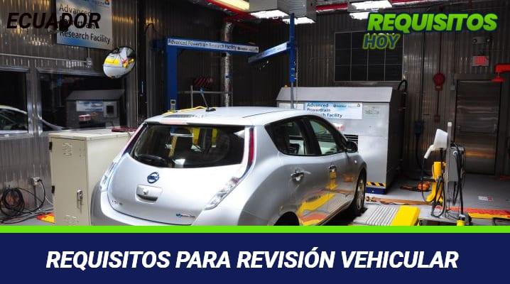 Requisitos para revisión vehicular