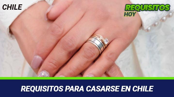 Requisitos para casarse en Chile