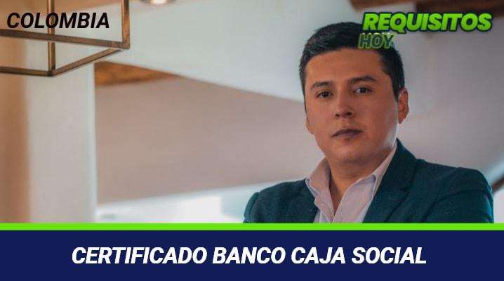 Certificado banco caja social