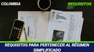 Requisitos para pertenecer al régimen simplificado