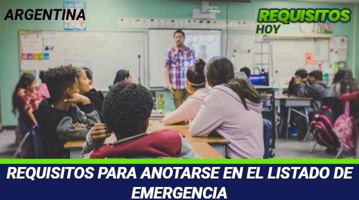 Requisitos para anotarse en el listado de emergencia
