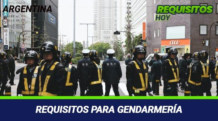 Requisitos para gendarmería