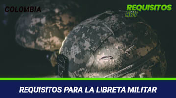 Requisitos para la Libreta Militar