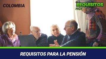 Requisitos para la pensión