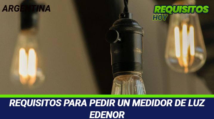 Requisitos para pedir un medidor de luz Edenor