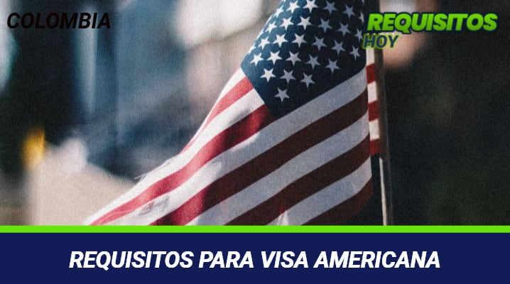 Requisitos Para Visa Americana